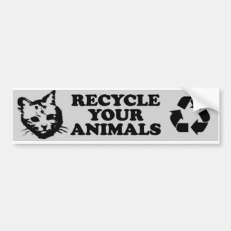 recycle your animals car bumper sticker