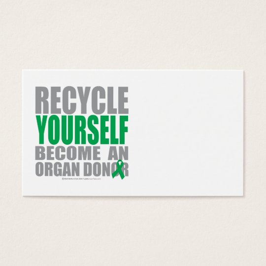 Recycle Yourself Organ Donor Business Card