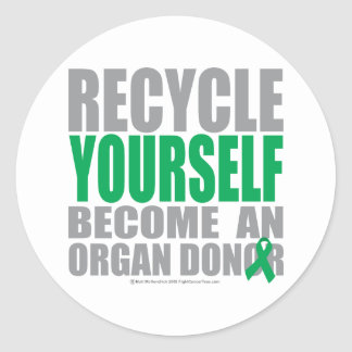 Recycle Yourself Organ Donor Classic Round Sticker