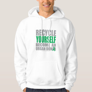 Recycle Yourself Organ Donor Hoodie