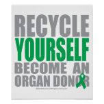 Recycle Yourself Organ Donor Posters