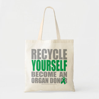 Recycle Yourself Organ Donor Tote Bag