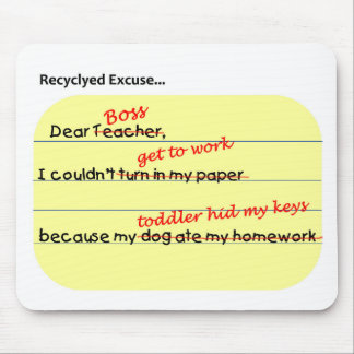 Recycled Excuse Mouse Pad