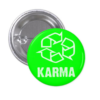 recycled karma pinback button