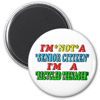 Recycled Teenager Magnet