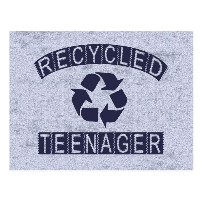 Recycled Teenager Postcard