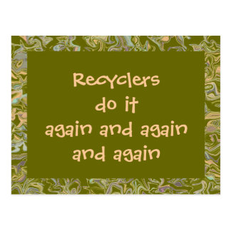 Recyclers do it again postcard
