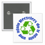 Recyclers do it button