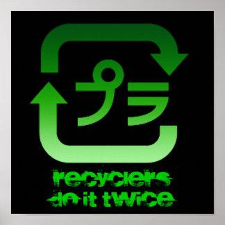 RecyclersDo él dos veces poster