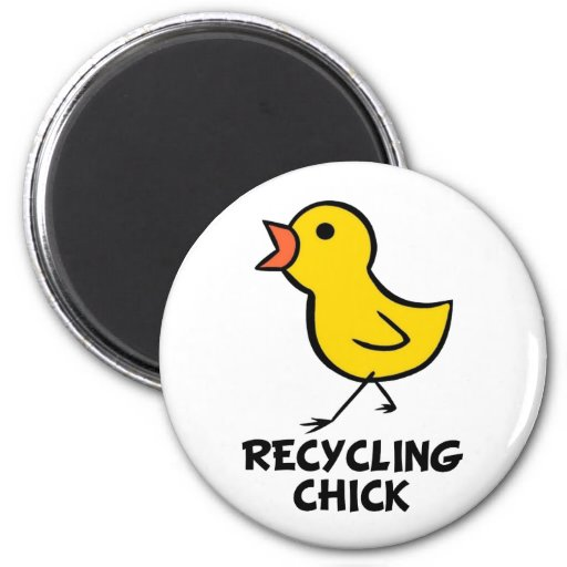 Recycling Chick Magnet