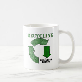 Recycling is a religious ritual coffee mugs