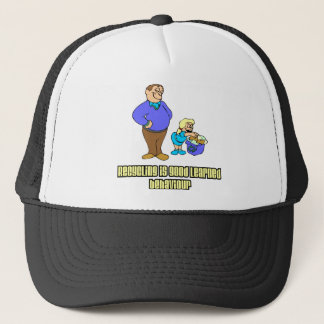 Recycling is Good Learned Behaviour Trucker Hat