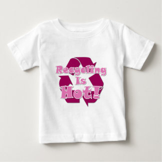 Recycling is Hot Baby T-Shirt