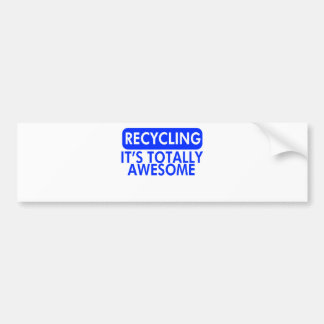 Recycling, It's awesome (Blue) Car Bumper Sticker