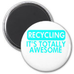 Recycling, It's awesome (Cyan) Magnet