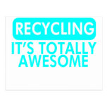 Recycling, It's awesome (Cyan) Post Card