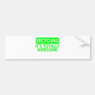 Recycling, It's awesome (Green) Car Bumper Sticker
