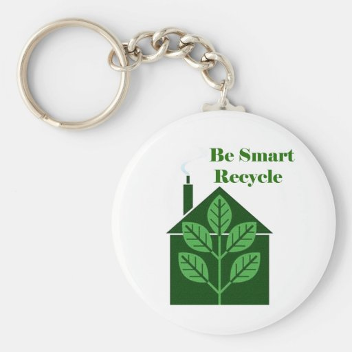 Recyle Be Smart Environmental Issues Keychain