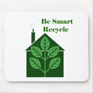 Recyle Be Smart Environmental Issues Mouse Pad