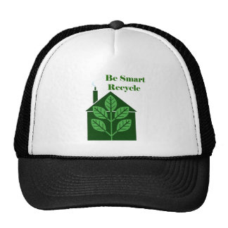 Recyle Be Smart Environmental Issues Trucker Hat