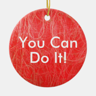 Red Abstract YOU CAN DO IT Ornament
