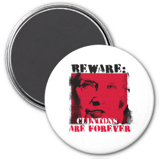 Red Alert - Beware - Clintons are Forever - - Anti Magnet