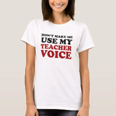 Red And Black Funny Teacher Voice T-shirt at Zazzle