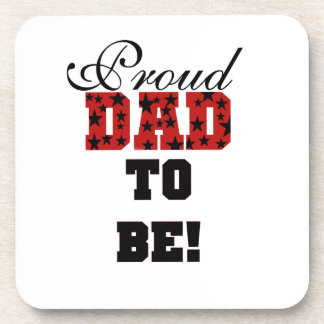 Red and Black Proud Dad to Be Gifts Coaster