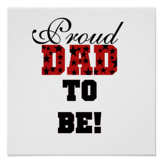Red and Black Proud Dad to Be Gifts Poster