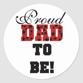 Red and Black Proud Dad to Be tshirts and Gifts Classic Round Sticker