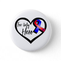 Red and Blue Awareness Ribbon For My Hero Button