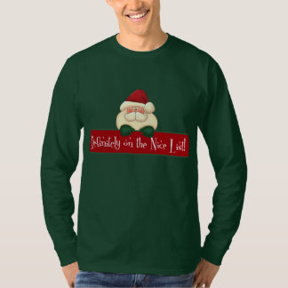 Red and Green Definitely on the Nice List T-Shirt