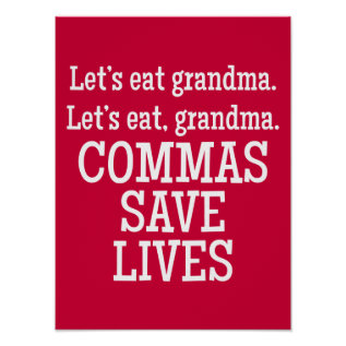 Red And White Commas Save Lives Funny Poster at Zazzle