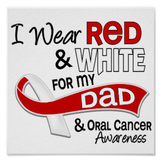 Red And White For Dad Oral Cancer Poster