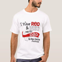 Red And White For Dad Oral Cancer T-Shirt
