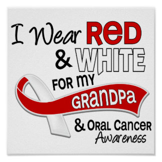 Red And White For Grandpa 42 Oral Cancer Poster