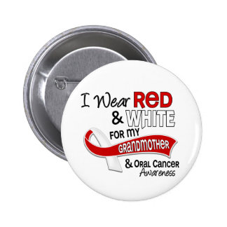 Red And White For My Grandmother 42 Oral Cancer Pinback Button