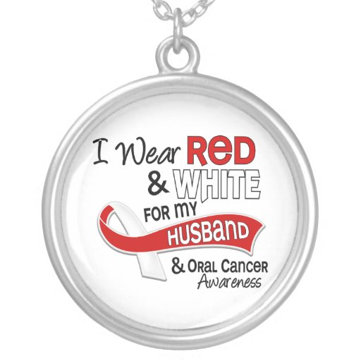 Red And White For My Husband 42 Oral Cancer Pendant