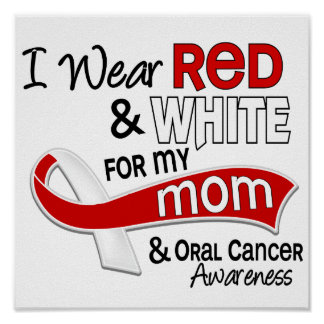 Red and White For My Mom 42 Oral Cancer Poster