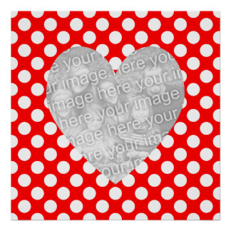 Red and White Polka Dot Heart Photo Poster