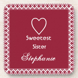 Red and White Sweetest Sister Gift Collection Beverage Coaster