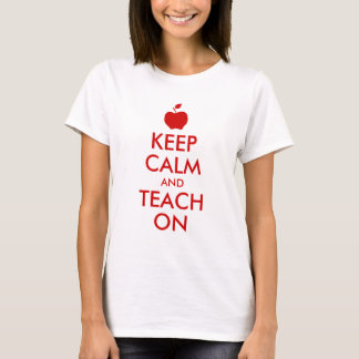 Red Apple Keep Calm and Teach On T-Shirt
