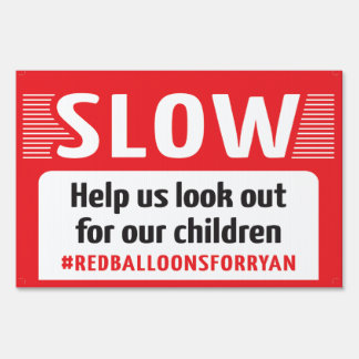 Red Balloons For Ryan - Large/Small Yard Sign