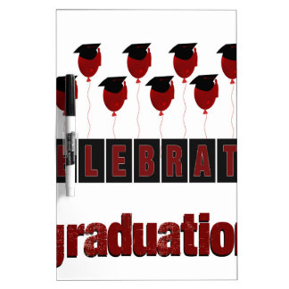 Red Balloons wearing Graduation Caps, Celebrate Gr Dry Erase Board