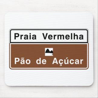 Red Beach, Rio de Janeiro, Brazil Traffic Sign Mouse Pad