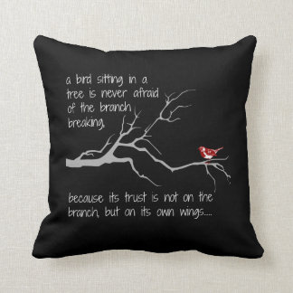 Red Bird in Tree, Have faith in yourself (B&W) Throw Pillow