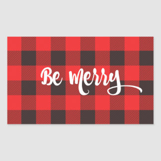 Red & Black Buffalo Check Plaid BE MERRY Rectangular Sticker