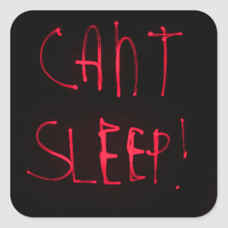 RED BLACK CANT SLEEP FRUSTRATED INSOMNIA HEALTH RE SQUARE STICKER