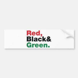 Red, Black & Green. Bumper Sticker