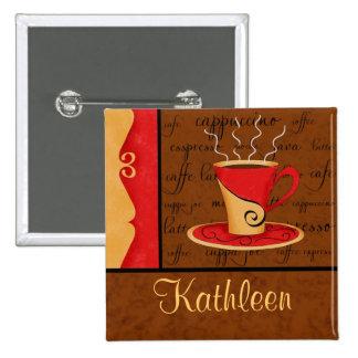 Red Brown Gold Espresso Coffee Art Custom Name Pinback Button